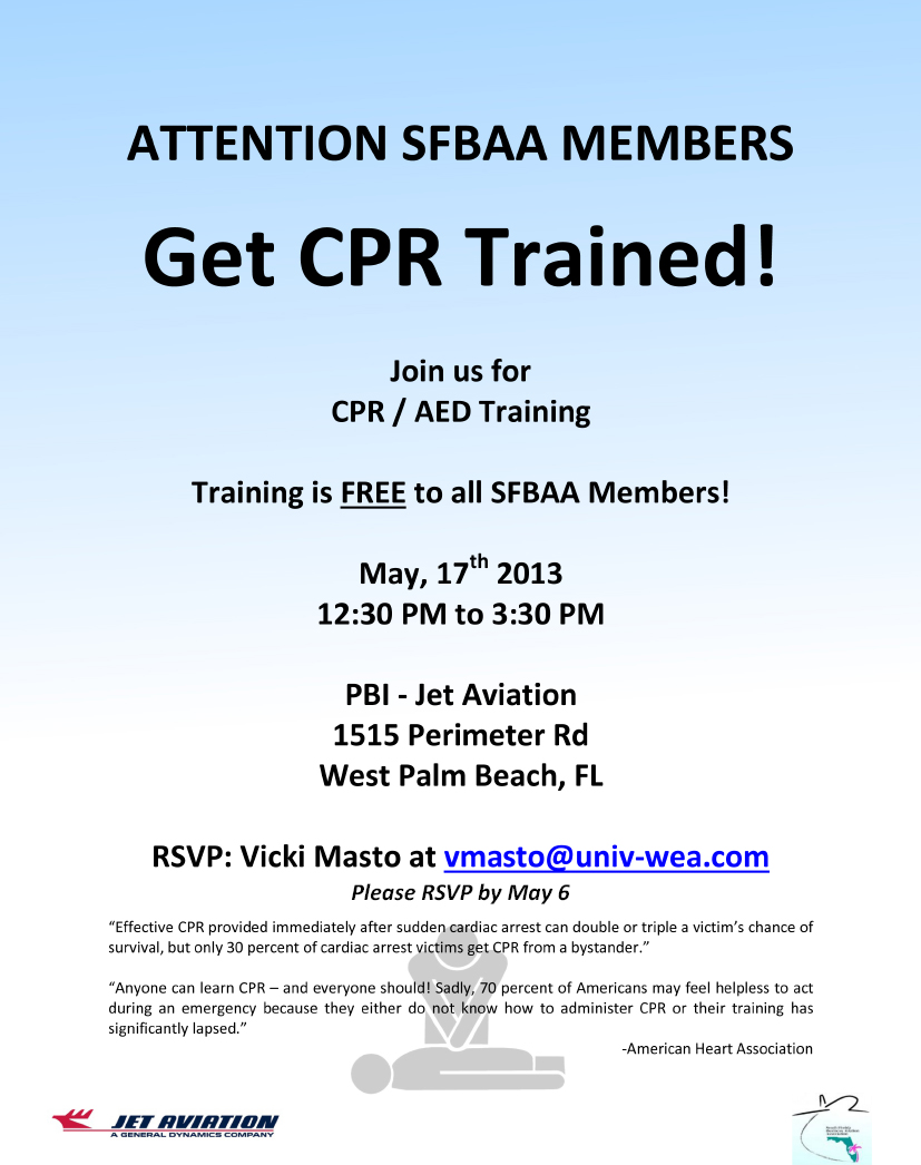 South florida business aviation association cpr certification class we ask that all attendees rsvp by may 6 so the host can bring enough supplies for the whole group please rsvp online or to vicki matso xflitez Images